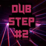 DUBSTEP Mix #2