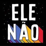 hedonism begins at home #elenão
