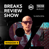 BRS094 - Yreane & Burjuy - Breaks Review Show with Windom R @ BBZRS (16 nov 2016)