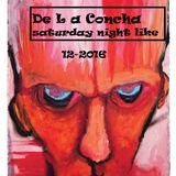 De la concha -Saturday night Like