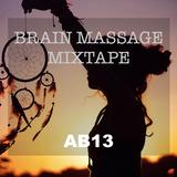 Brain Massage | Tropical & Deep House Mixtape