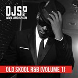 DJ SP - Old Skool R&B (Volume 1)