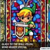 Glass to the Wall Ep.25: The Legend of Zelda Retrospective Special