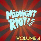 Midnight Riot Vol 4 Blend