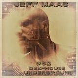 Jeff Maas #52 - Deephouse -- Underground