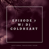 Episode 7 with DJ Coldheart