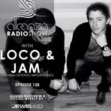 Jewel Kid presents Alleanza Radio Show - Ep. 128 - Loco & Jam