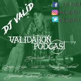 Validation Podcast Episode 38 (Hip-Hop, R&B, Funky Vibes) (Special Guest DJ React)
