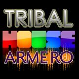 ARMERO - TRIBALHOUSE