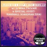 Queen Bee's Deep House Sessions on Chicago House FM (w/ guest mix by Marshall Boardman)
