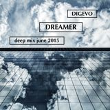 DiGevo - Dreamer (Deep Mix June 2015)