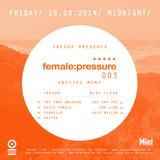 Kaltès at Tresor, Berlin - female:pressure 003 - Sept. 2014
