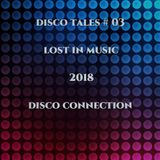 Disco Tales # 03, Lost in Music, 2018