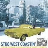 DJ Eleven & DJ Still Live - Live at Str8 West Coastin'