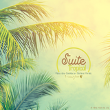 Suite Tropical Vol. 1