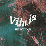 Vilnis Podcast S01E04 [Selections]