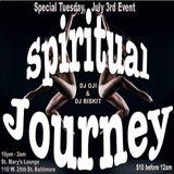 DJ Oji & DJ Biskit @ Spiritual Journey 7-3-18