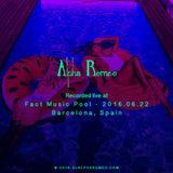 DJ Alpha Romeo Liveset @ 2016.06.22 Fact Music Pool (Barcelona, Spain)