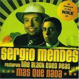 Sergio Mendes vs Massivedrum - We Got Mais Que Nada (Edgar Marquez Edit)