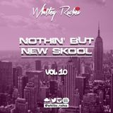 Nothin' But New Skool - Vol 10
