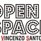 Open Space - Sabato 30 Maggio 2015