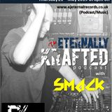 EK010 - Eternally Krafted Podcast with Smack