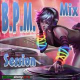 BPM Mix Session Abril 2018 (DJ Set 30) Mixed by Dany Mix