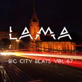 Lama - Big City Beats Vol.67