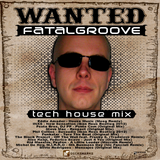 Fatalgroove - Most Wanted