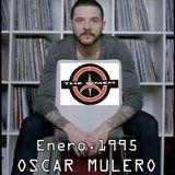 Oscar Mulero - Live @ The Omen, Closed at Set (Enero.1995) INEDITO; Ripped: POLACO MORROS & BAFOMEVS