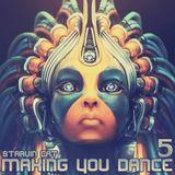 Making You Dance 5
