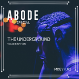 The Underground Volume Fifteen - ABODE SPECIAL
