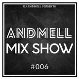 Andmell MixShow #006