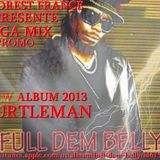 "NEW**2013**TURTLEMAN PREVIEW MIX NEW ALBUM ""FULL DEM BELL"""