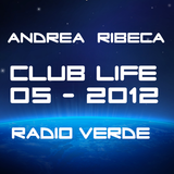 Andrea Ribeca @ Club Life - Radio Verde - Maggio 2012