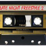 Late Night Freestyle 2