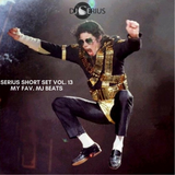 SERIUS SHORT SET VOL. 13 MY FAVORITE MJ BEATS