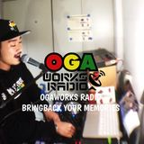 OGAWORKS RADIO PT.2 Janurary 2018