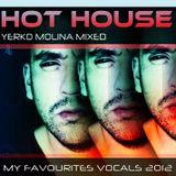 Hot House- My Favourites Vocals 2012 (Yerko Molina Mixed)