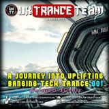 UkTranceTeam - A Journey Into Uplifting Banging Tech-Trance Vol. 001 (By Nico Suffis)