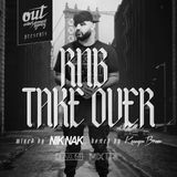 RNB TAKEOVER VOL. 1 (OutEntertainment Mixtape - Hosted by Kennyon Brown) - DJ NIK NAK