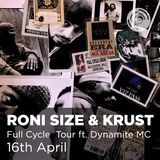 DJ MIX : Roni Size & Krust pres.  Full Cycle - Recorded @ Band On The Wall (April 2016)