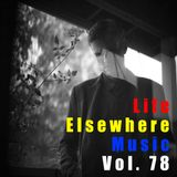 Life Elsewhere Music Vol 78
