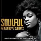 SOULFUL RAREGROOVE SUNDAYS 9 DECEMBER 2018