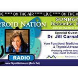 #42 Dr. Jill Carnahan- Talks Leaky Gut, SIBO & Causes of Hashimoto's Autoimmune