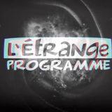L'Étrange programme 01 - Entrevue avec Laurent Chabin et Réal Godbout - 12 sept 2019