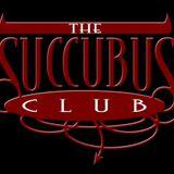 The Succubus Club - October 6th 2017