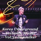 Korea Underground Exclusive Mixset Vol.32 daywalker