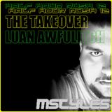 Half Hour Rush #12 The Take Over (Luan Awfulitch Set)