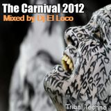 The Carnival 2012 - Mixed by Dj El Loco